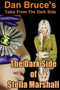 cover design for the book entitled The Dark Side of Stella Marshall