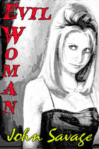 cover design for the book entitled Evil Woman