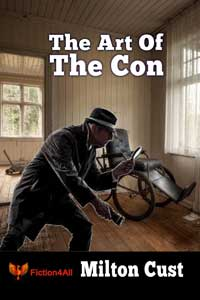 The Art of The Con by Milton Cust