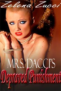 MRS. DACCI'S DEPRAVED PUNISHMENT