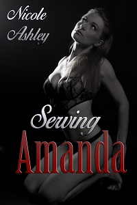 Serving Amanda by Nicole Ashley