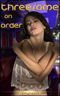 cover design for the book entitled Threesome On Order