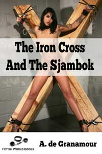 cover design for the book entitled The Iron Cross and the Sjambok