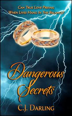 Dangerous Secrets by C.J. Darling
