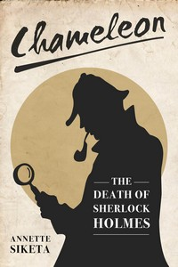 Chameleon - The Death of Sherlock Holmes