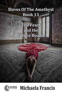 The Feast And The Future Bound