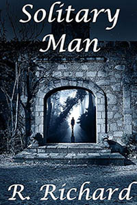 Solitary Man by R. Richard