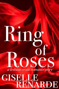 Ring of Roses by Giselle Renarde