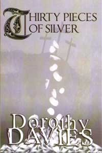 Thirty Pieces Of Silver by Dorothy Davies