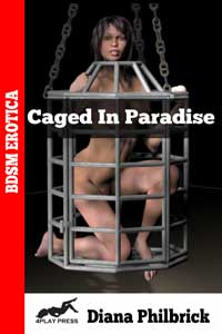 Caged in Paradise