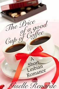 The Price of a Good Cup of Coffee by Giselle Renarde