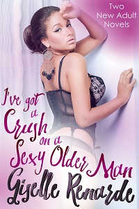 I've got a Crush on a Sexy Older Man by Giselle Renarde