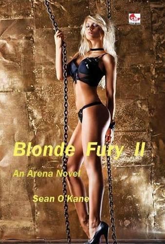 Blonde Fury Part II